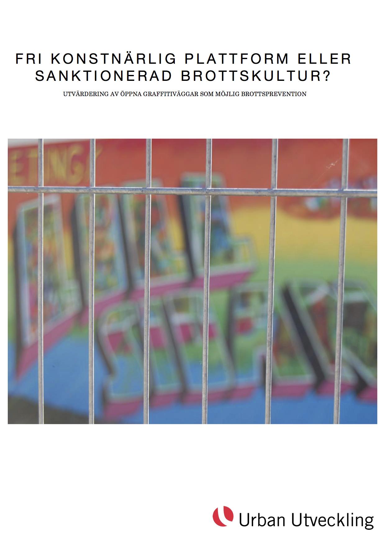 Utvardering-av-laglig-graffiti--Slutrapport-2016-10-24